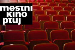 Mestni kino Ptuj: Spored filmov
